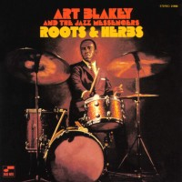 Art Blakey & The Jazz Messengers ‎– Roots & Herbs - Blue Note