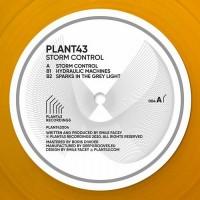 Plant43 - Storm Control -  Plant43 Recordings