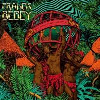 Francis Bebey - Psychedelic Sanza 1982 - 1984 - Born Bad Records