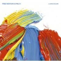 Fred Ventura & Phil R - A Life In Colour - Retrogroove Records