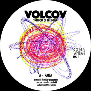 VOLCOV - Freedom of Mind - 7 INCH - SOUNDS FAMILIAR VOL 1