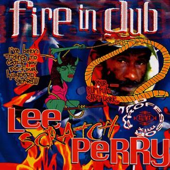 Lee Scratch Perry – Fire In Dub - Ariwa / ARILP135