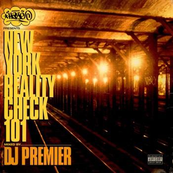 DJ Premier – Haze Presents: New York Reality Check 101 - DJPREMHAZE003