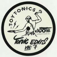 Kapote - Tonic Edits VOL. 4 - Toy Tonics