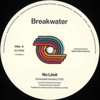Breakwater – No Limit / Do It Till The Fluid Gets Hot - Be With Records