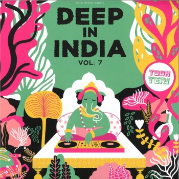 Todh Teri ‎– Deep In India Vol.7 (LIMITED)