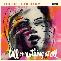 Billie Holiday - All Or Nothing At All - WaxTime In Color