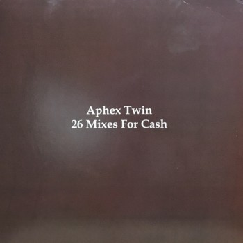 Aphex Twin  - 26 MIXES FOR CASH (LP) - Warp Vinyl