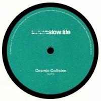 Basement Space - Cosmic Collision EP - Slow Life