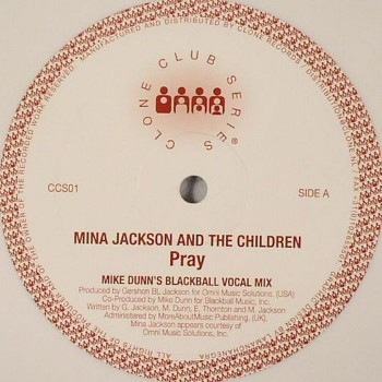 Mina Jackson And The Children ‎– Pray - Clone Club Series ‎– CCS01