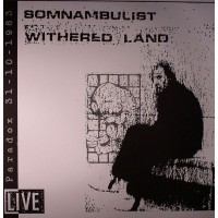 Somnambulist ‎– Withered Land - Walhalla Records