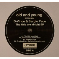 D-Vince & Sergio Pace – The Kids Are Alright EP - Old and Young