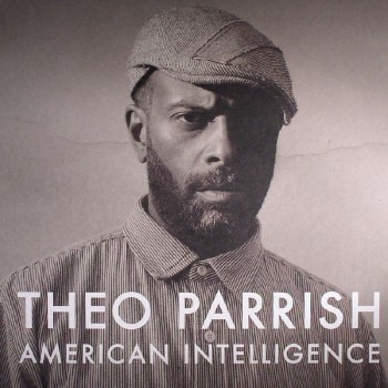 Theo Parrish - American Intelligence 3xLP - Sound Signature