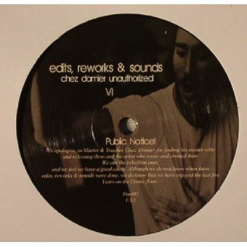 Chez Damier ‎– Edits, Reworks & Sounds (Chez Damier Unauthorized) - unknown label Germany