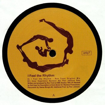 Ron Trent ‎– I Feel The Rhythm - Only One Music ‎
