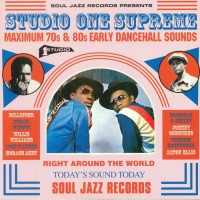 Various - Studio One Supreme (Maximum 70s & 80s Early Dancehall Sounds) - Soul Jazz Records