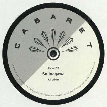 So Inagawa – Airier EP - CABARET Recordings – CABARET 014