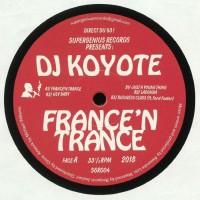 DJ Koyote – France'N Trance - Supergenius Records