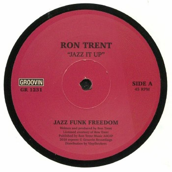 Ron Trent ‎– Jazz It Up - Groovin Recordings