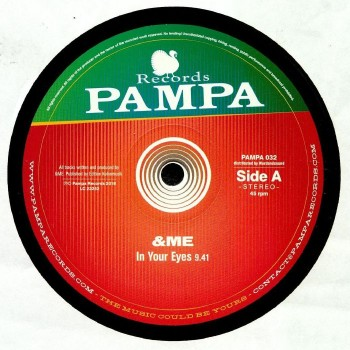 &Me - In your eyes - Pampa Records