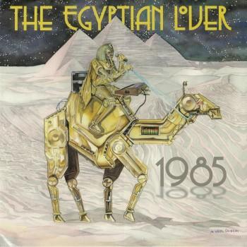 Egyptian Lover - 1985 - Egyptian Empire Records