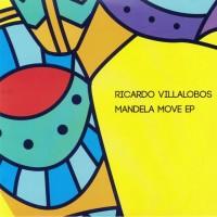 Ricardo Villalobos – Mandela Move EP - Deset