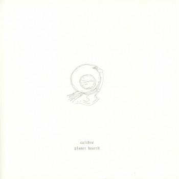 Calibre – Planet Hearth - Signature Records