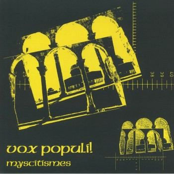 Vox Populi! - Myscitismes - Platform 23 Records