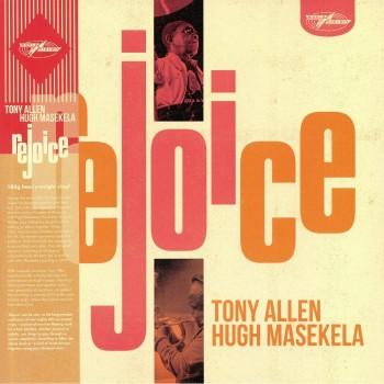 Tony Allen And Hugh Masekela - Rejoice - World Circuit