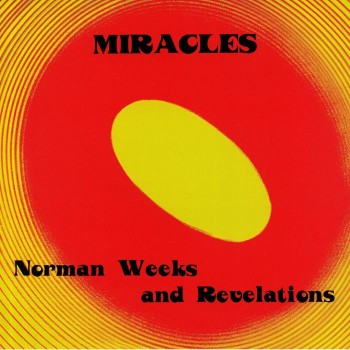 Norman Weeks & The Revelations ‎– Miracles - High Jazz Records