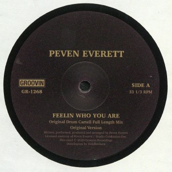 Peven Everett ‎– Feelin Who You Are -  Groovin Recordings