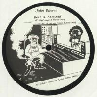 John Beltran - Best & Remixed - Astrolife Recordings