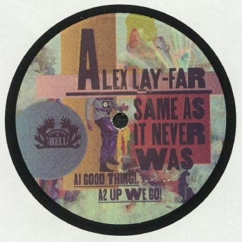 Alex Lay-Far ‎– Same As It Never Was - Lumberjacks in Hell