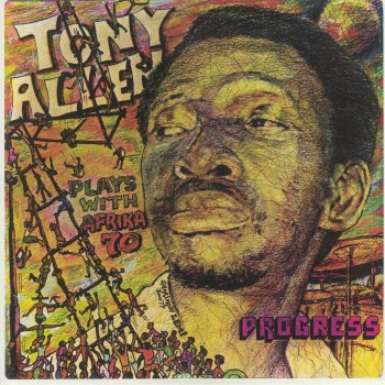 Tony Allen Plays With Africa 70 ‎– Progress - Comet Records