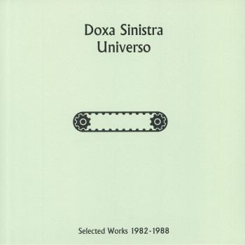 Doxa Sinistra - Universo: Selected Works 1982-1988 - Mannequin
