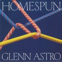 Glenn Astro – Homespun - Tartelet Records