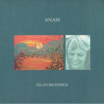 Selah Broderick - Anam - Western Vinyl