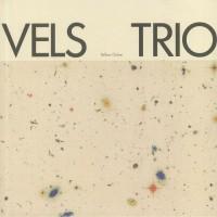 Vels Trio – Yellow Ochre - Rhythm Section International