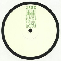 Jarc - Move on up / You wanna make - Jarc Sounds
