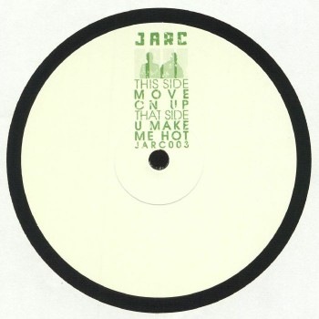Jarc - Move on up / You wanna make - Jarc Sounds