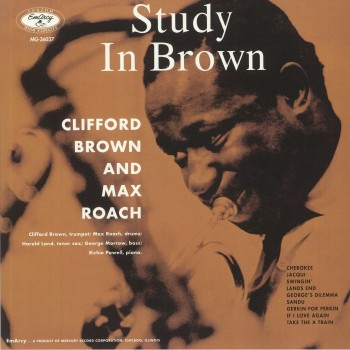 Clifford Brown And Max Roach – Study In Brown - EmArcy