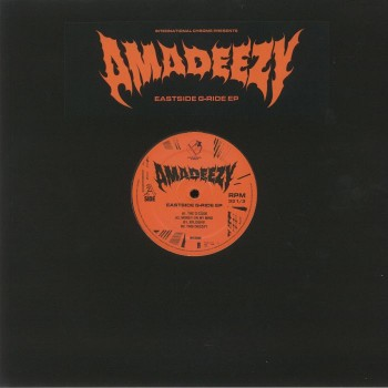 Amadeezy - Eastside G-Ride EP - International Chrome