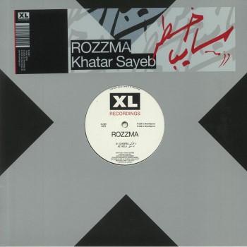 Rozzma – Khatar Sayeb - XL Recordings