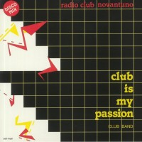 Club Band – Club Is My Passion - Best Record Italy 