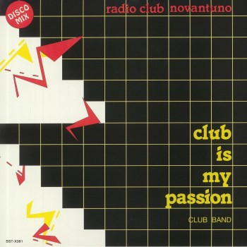 Club Band ‎– Club Is My Passion - Best Record Italy ‎