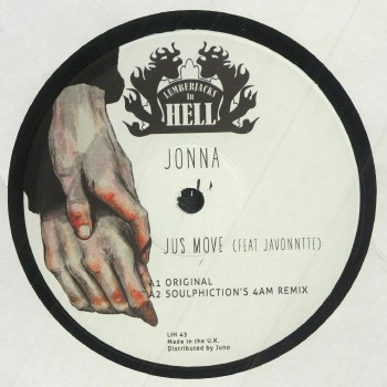Jonna - Jus Move (Soulphiction/Marcellus Pittman mixes) - Lumberjacks in Hell