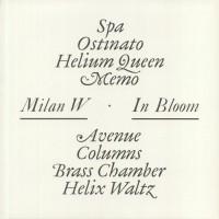 Milan W. – In Bloom - Universal Export