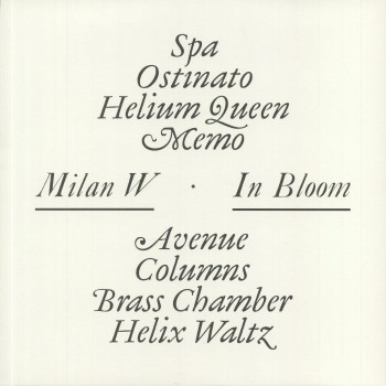 Milan W. ‎– In Bloom - Universal Export