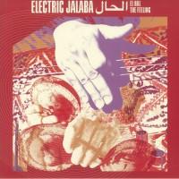 Electric Jalaba – El Hal / The Feeling - Strut