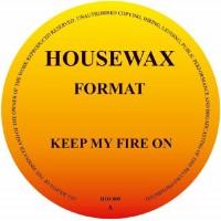 Format aka Orlando Voorn - Keep My Fire - Housewax